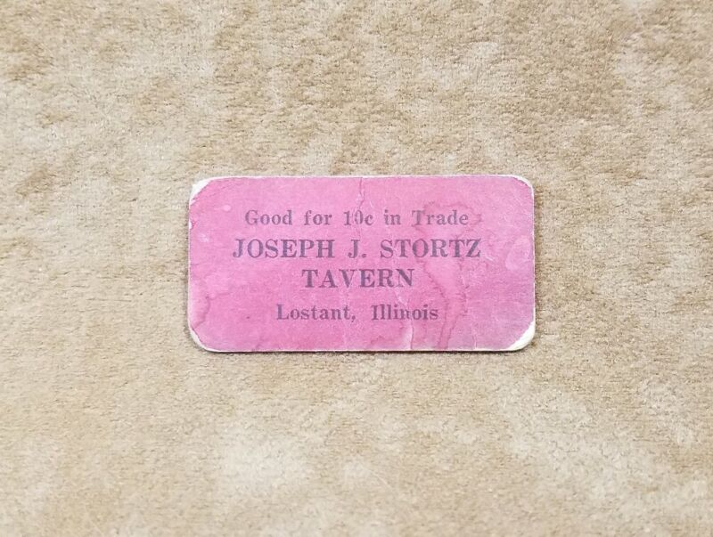 Vintage Coupon 10 Cents in Trade - Stortz Tavern - Lostant, Illinois