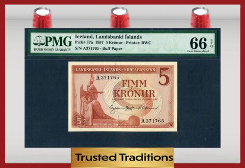 TT PK 37a 1957 ICELAND 5 KRONUR LANDSBANKI ISLANDS PMG 66 EPQ GEM UNCIRCULATED!!