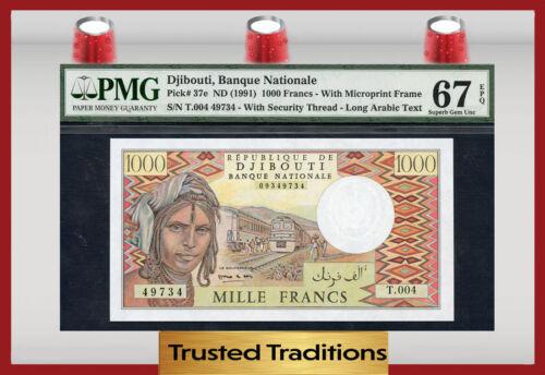 Tt Pk 37e 1991 Djibouti 1,000 Francs Pmg 67 Epq Superb Gem None Finer!