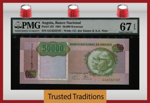 TT PK 132 1991 ANGOLA BANCO NACIONAL 50000 KWANZAS PMG 67 EPQ SUPERB GEM UNC.