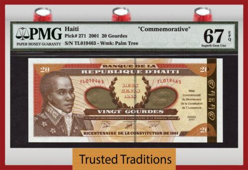 "Tt Pk 271 2001 Haiti 20 Gourdes ""commemorative"" Pmg 67 Epq Pop One Finest Known!"
