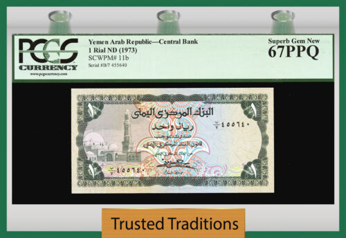 TT PK 11b 1973 YEMEN ARAB REPUBLIC 1 RIAL PCGS 67 PPQ POP ONE FINEST KNOWN!