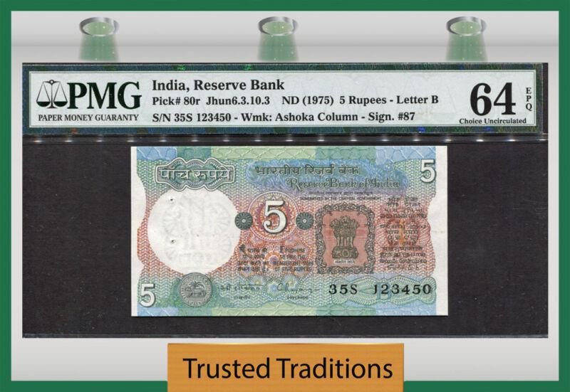 TT PK 80r 1975 INDIA RESERVE BANK 5 RUPEES ASCENDANT S/N 12345 PMG 64 EPQ