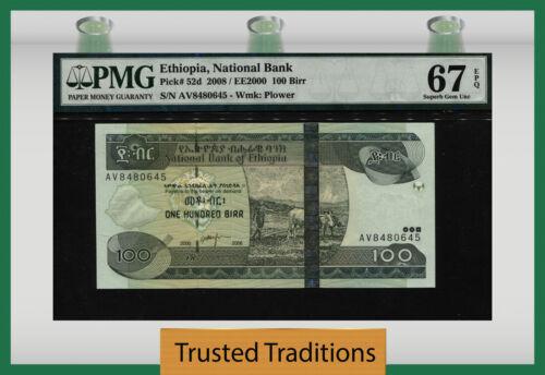 TT PK 52d 2008 ETHIOPIA 100 BIRR PMG 67 EPQ SUPERB POPULATION ONE FINEST KNOWN!
