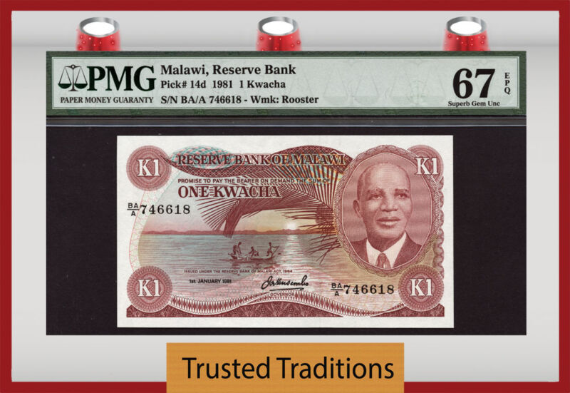 TT PK 14d 1981 MALAWI 1 KWACHA PMG 67 EPQ SUPERB GEM UNC TOP POP FINEST KNOWN!