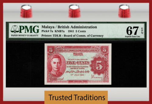 TT PK 7a 1941 MALAYA BRITISH ADMINISTRATION 5 CENTS PMG 67 EPQ SUPERB GEM UNC!!!