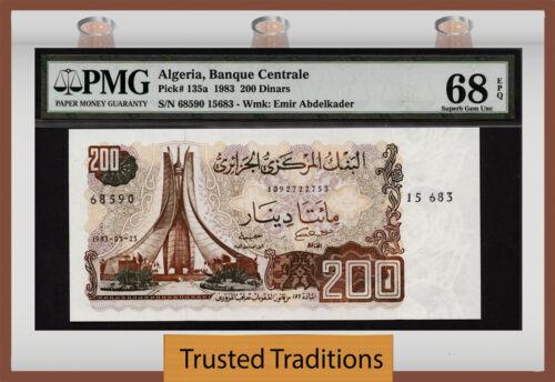 "Tt Pk 135a 1983 Algeria 200 Dinars ""emir Abdelkader"" Pmg 68 Epq Superb Gem Unc"