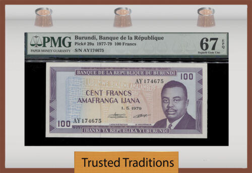 Tt Pk 29a 1977-79 Burundi 100 Francs Pmg 67 Epq Superb Gem Uncirculated Pop Four