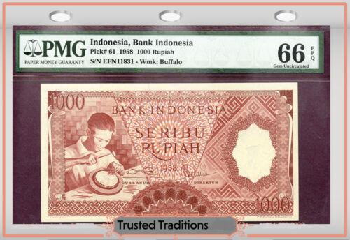 TT PK 61 1958 INDONESIA 1000 RUPIAH PMG 66 EPQ GEM UNCIRCULATED ONLY THREE FINER