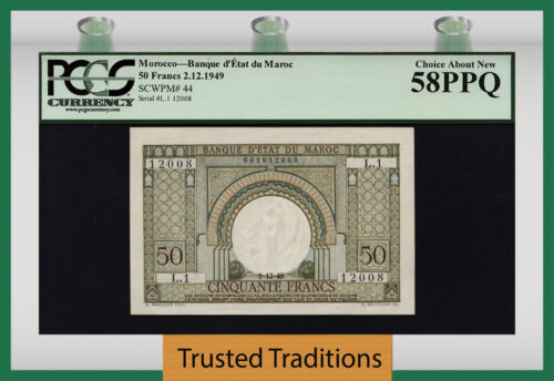 """TT PK 44 1949 MOROCCO 50  FRANCS """"ARCH AT CENTER"""" PCGS 58 PPQ CHOICE ABOUT NEW!"""