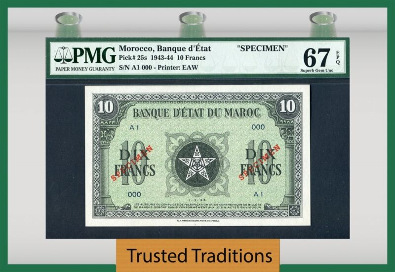 "TT PK 25s 1943-44 MOROCCO 10 FRANCS ""SPECIMEN"" PMG 67 EPQ TOP POP FINEST KNOWN!"
