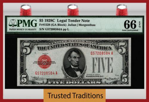 TT FR 1528 1928C $5 LEGAL TENDER BOLD RED SEAL PMG 66 EPQ GEM UNCIRCULATED
