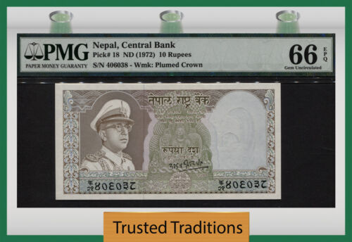 TT PK 18 ND (1972) NEPAL 10 RUPEES PMG 66 EPQ GEM UNCIRCULATED POP 3 NONE FINER!