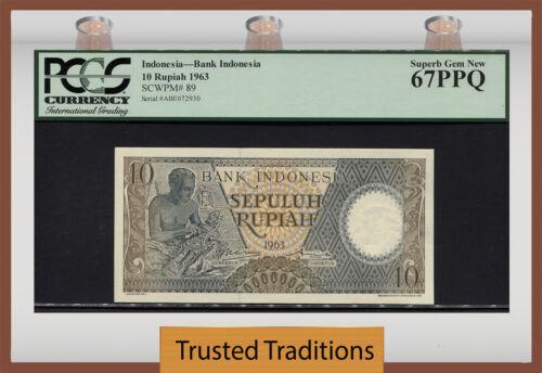 TT PK 89 1963 INDONESIA 10  RUPIAH PCGS 67 PPQ SUPERB GEM NEW NONE FINER!