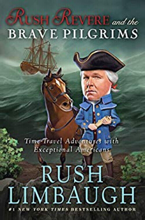 Rush Revere and the Brave Pilgrims by Rush Limbaugh Hardcover book FREE SHIPPING