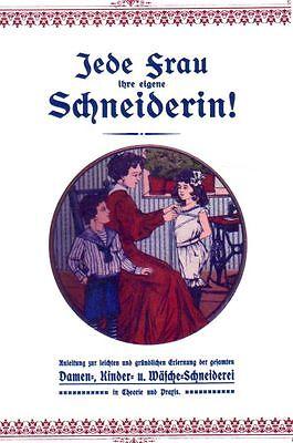 Jede Frau ihre eigene Schneiderin Schnittmuster Schnittmusterbuch 1900 CD