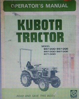 Kubota B5100 B6100 B7100 Diesel 4x4 Farm Tractor Owner Operator Manual 44pg E D