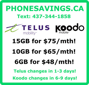 TELUS AND KOODO CELL PHONE RATE PLANS! FASTEST AND BEST SERVICE!