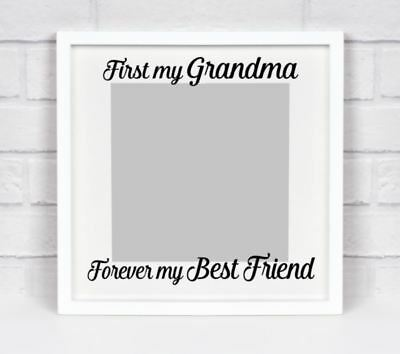 First my Grandma Forever my Best Friend vinyl sticker for IKEA RIBBA BOX FRAME