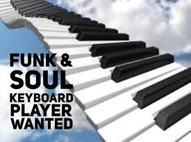 Soul and Funk band looking for a Keyboard player.
