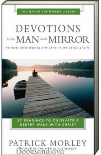 Devotions for the Man in the Mirror (pb) by Patrick Morley 57 readings NEW