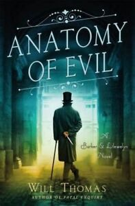 Anatomy of Evil: A Barker & Llewelyn Novel by Will Thomas (Hardback, 2015)