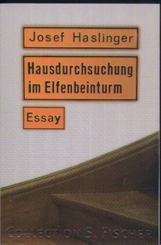 Hausdurchsuchung im Elfenbeinturm von Josef Haslinger (1996, Taschenbuch)