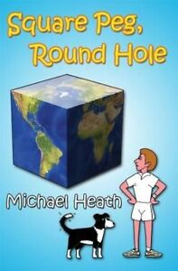 Square Peg, Round hole, By Michael Heath,in Used but Good condition