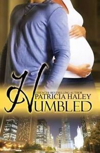 Humbled by Patricia Haley (Paperback / softback, 2014)