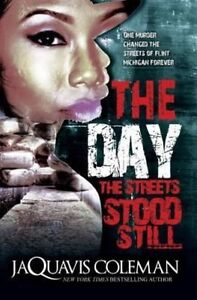 The-Day-the-Streets-Stood-Still-by-JaQuavis-Coleman-Paperback-2016