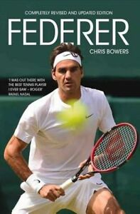 Federer, Chris Bowers, Very Good condition, Book