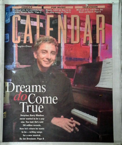 BARRY MANILOW - CALENDAR / LOS ANGELES TIMES - COVER STORY - OCTOBER 12, 1997