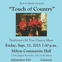 A Touch of Country- Fri Sept 11, 7:30 p.m. @ Milton Hall