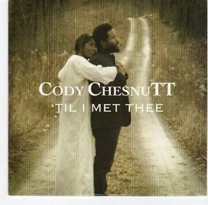 EA707-Cody-Chesnutt-Til-I-Met-Thee-2013-DJ-CD