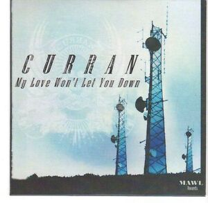 EA458-Curran-My-Love-Wont-Let-You-Down-2013-DJ-CD