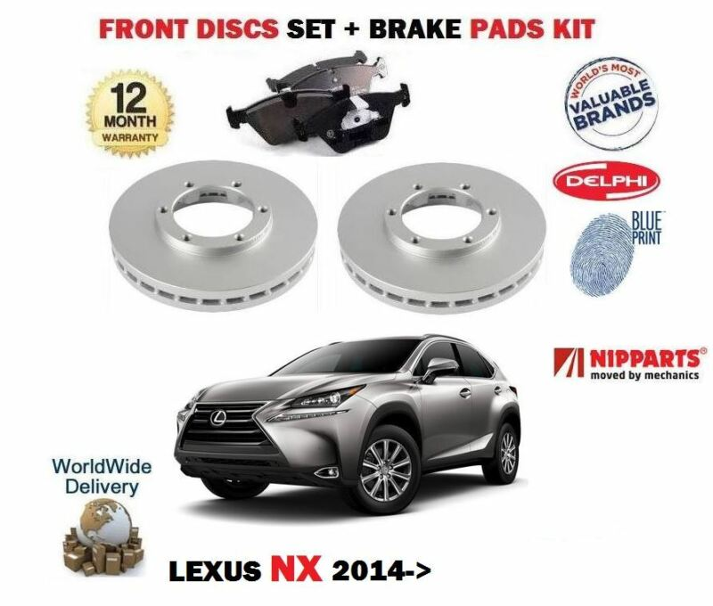 FOR LEXUS NX 200T 2.0 300H 2.5 HYBRID 2014-> FRONT BRAKE DISCS SET + DISC PADS