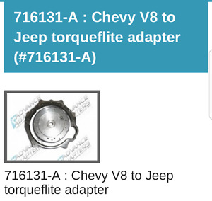 Chevy to V8 Jeep Torqueflite adapter. 716131