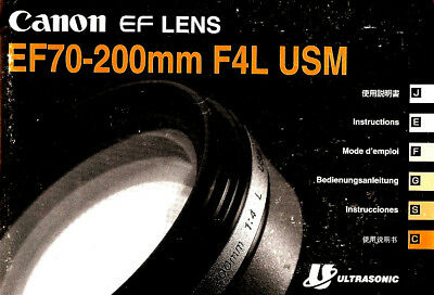 CANON EOS 35mm SLR CAMERA EF 70-200mm f/4L USM LENS INSTRUCTION MANUAL