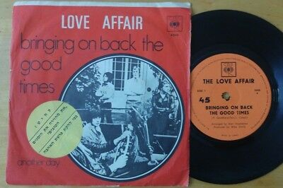 The Love Affair - Bringing on Back the Good Times Rare Israeli 7