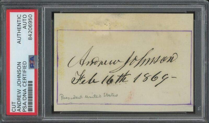 President ANDREW JOHNSON autograph cut dated 1869 | PSA/DNA certifed signed