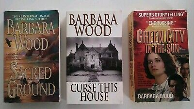 Barbara Wood 3 PB Book Lot.Sacred Ground,Curse This House,Green City in the (Barbara Wood Green City In The Sun)