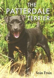 FRAIN SEAN WORKING DOGS BOOK THE PATTERDALE TERRIER paperback new