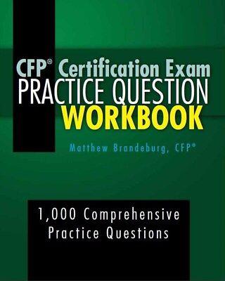 Cfp Certification Exam Practice Question Workbook    2018 Edition