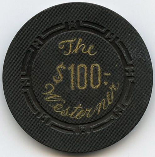 The Westerner Hotel/Casino, Las Vegas - $100 Chip - 1951