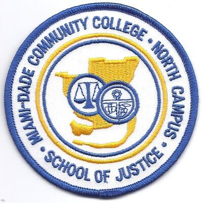 Miami Dade Florida Community College School Of Justice Police Patch