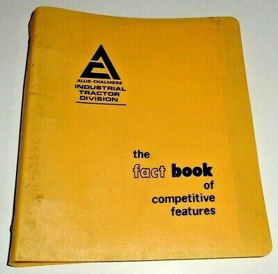 Allis Chalmers Industrial Tractor Fact Book Sales Manual Backhoe Crawler Loader