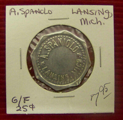 A. Spanolo TOKEN GOOD FOR  $.25  IN TRADE - Lansing, MICHIGAN