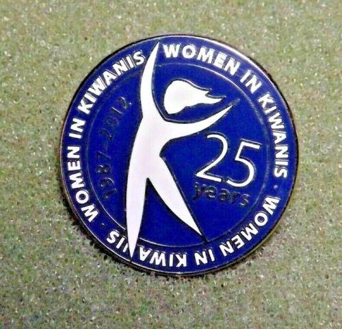 Women In Kiwanis 25 Years 1987-2012 Lapel Pin Kiwanis International