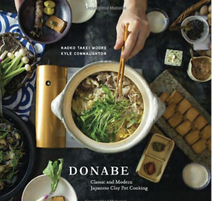Donabe: Classic and Modern Japanese Clay Pot Cooking Hardcover