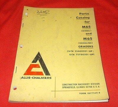 Allis-chalmers M65 Diesel Gas Graders Parts Catalog 0677549-8